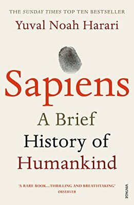 Sapiens: A Brief History of Humankind by Harari, Yuval Noah 0099590085 The Fast