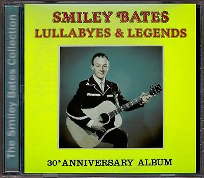 Smiley Bates - Lullabys & Legends RARE Original Canadian Country CD (Brand New!)