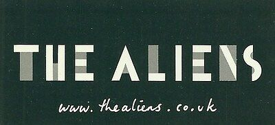 9.5cm by 4.5cm Promotional Sticker THE ALIENS www.thealiens.co.uk MINT BETA BAND