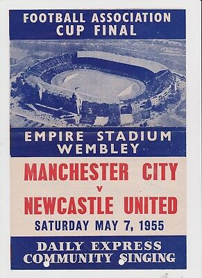 1955 F.A.Cup Final.Man City v Newcastle Utd SONGSHEET.