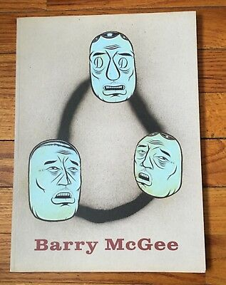 Barry McGee (TWIST) 2018 Exhibition Catalog / Cheim & Read • NYC Limited Edition