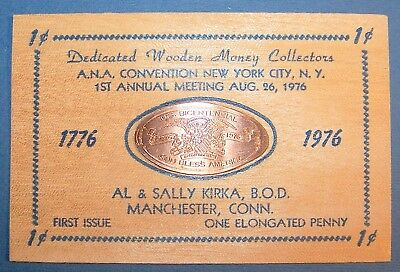 KIR-39:  Vintage Elongated CENT on Wood: US BICENTENNIAL ANA Convention NYC 1976