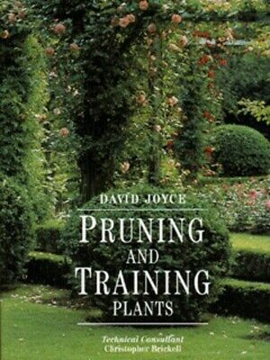 Pruning and training plants by David Joyce (Hardback) FREE Shipping, Save £s