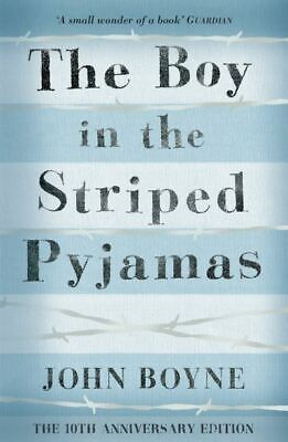 The boy in the striped pyjamas: a fable by John Boyne (Paperback)