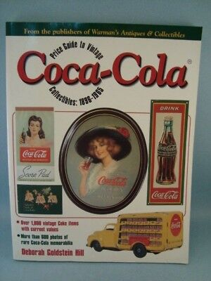 Warman's Price Guide To Vintage Coca Cola Collectibles 1896-1965 Deborah Hill