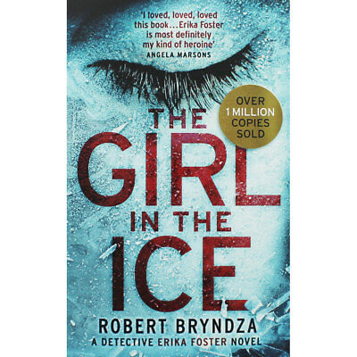 The Girl in the Ice by Robert Bryndza (Paperback), New Arrivals, Brand New
