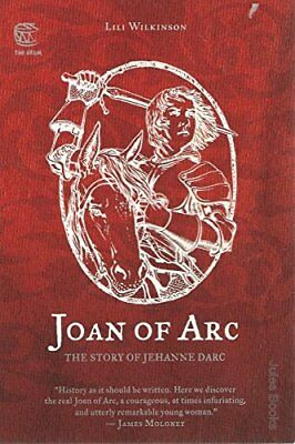 Joan of Arc: The Story of Jehanne Darc,