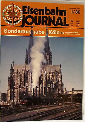 Eisenbahn Journal Special Edition Cologne (I) by P.Saggar and W.perillieux I/86