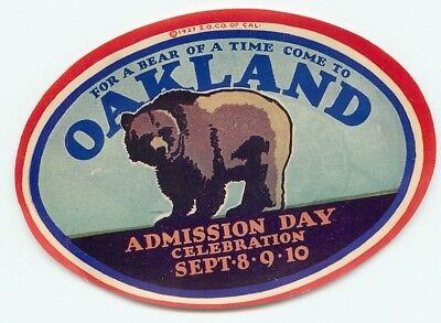Oakland California Admission Day 1927 Celebration Red Crown Gasoline  Label