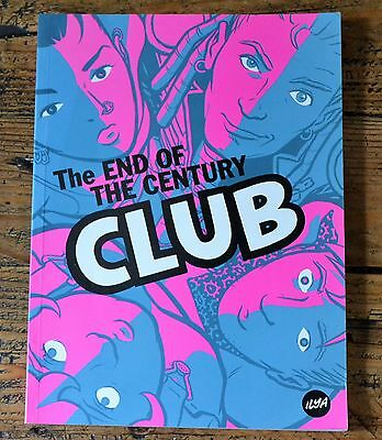 The End of the Century Club by Ilya SIGNED First Edition Limited Edition 385/500