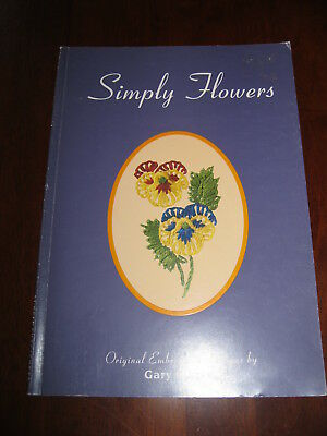 Simply Flowers: Gary Clarke:Embroidery Designs inc:Sweet pea/Pansy : Preloved