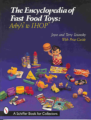 The Encyclopedia Of Fast Food Toys- Arby;s To Ihop+++Neu/new/neuf !!