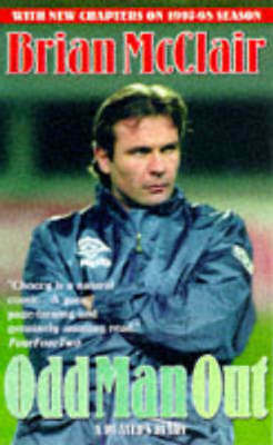 Odd man out: a player's diary by Brian McClair Joyce Wooldridge (Paperback)
