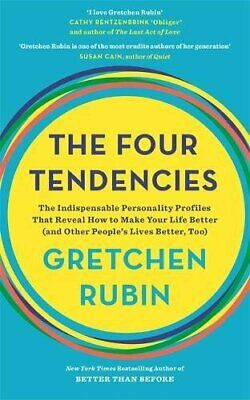 The Four Tendencies: The Indispensable Personality Profile... by Rubin, Gretchen