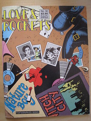 LOVE & ROCKETS MAGAZINE 30. By GILBERT & JAIME HERNANDEZ. FANTAGRAPHICS 1989