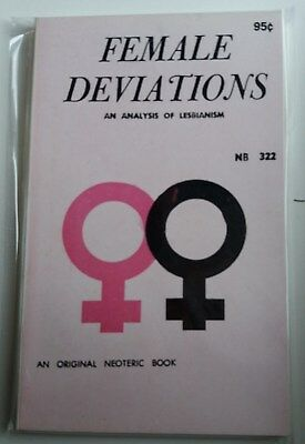 Female Deviations {An Analysis of Lesbianism} - Neoteric Book NB322 1967 PBO P/B