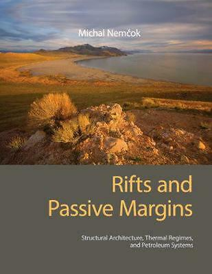 Rifts and Passive Margins: Structural Architecture, Thermal Regimes, and Petrole