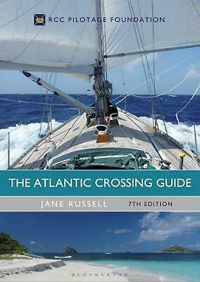 Atlantic Crossing Guide 7th Edition: RCC Pilotage Foundation by Jane Russell Har