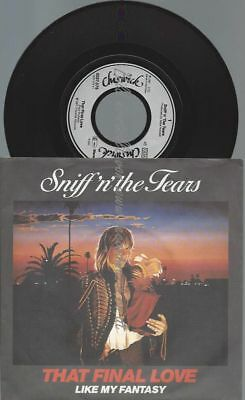"""7"""" Sniff 'n' the Tears – That Final Love"""