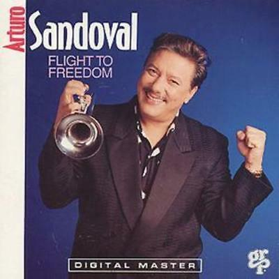 Arturo Sandoval : Flight To Freedom CD (1999)