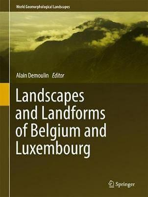 Landscapes and Landforms of Belgium and Luxembourg Hardcover Book Free Shipping!
