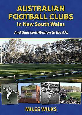 Australian Football Clubs in New South Wales 'And their contributions to the AFL