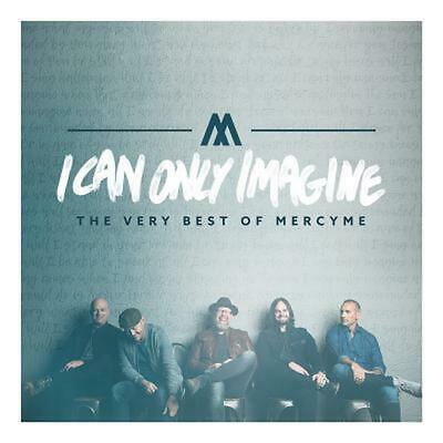 I Can Only Imagine:very Best of Mercy - Mercyme Compact Disc Free Shipping!