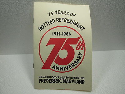 ORIGINAL COKE 1986 FREDRICK MARYLAND 75th ANNIVERSARY HISTORY OF COCA~COLA BOOK