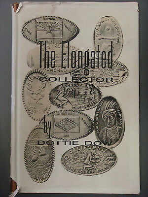 Book - The Elongated Collector by Dottie Dow, 1965