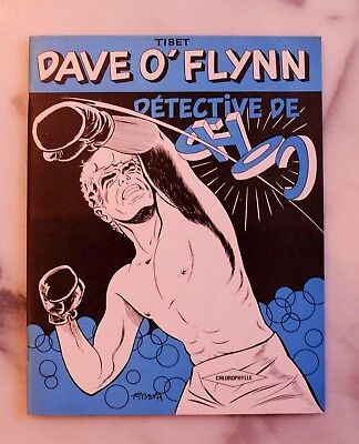 TIBET - Dave O'Flynn - TOME 1 - Détective de CHOC - EO / FLAMBANT NEUF !!