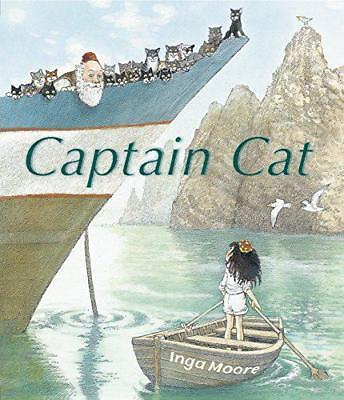 Captain Cat by Moore, Inga   Hardcover Book   9781406337303   NEW