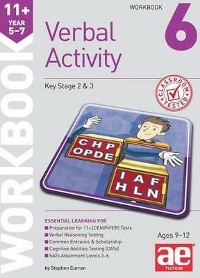 11+ Verbal Activity Year 5-7 Workbook 6: Additional Multiple-Choice Practice Que