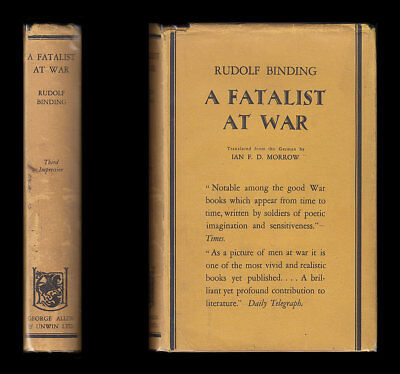 1929 Rudolf Binding A FATALIST AT WAR German Army WESTERN FRONT DIARY, 1914-1918