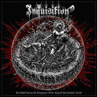 INQUISITION - Bloodshed Across The Empyrean Altar Beyond The Celestial Zenith -