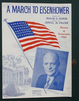 1953 Dwight D Ike Eisenhower Presidential Inauguration March sheet music-VINTAGE