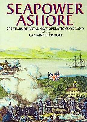 "NEW ""Seapower Ashore"" 200 years History British Royal Navy Marines Crimean War"
