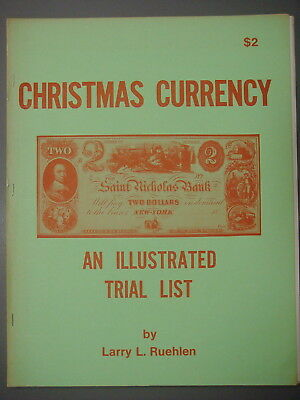 Book - Christmas Currency by Larry Ruehlen, 1973