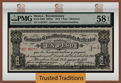 Tt Pk S626 1913 Mexico Revolutionary 1 Peso Pmg 58 Epq Choice About Uncirculated
