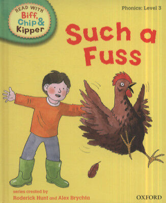 Read with Biff, Chip & Kipper. Phonics. Level 3: Such a fuss by Mr Roderick
