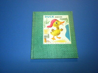 DUCK AND HIS FRIENDS Little Golden Book 1949 Scarry GOLDENCRAFT CLOTH BINDING