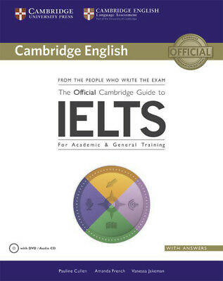 The Official Cambridge Guide to IELTS, Pauline Cullen