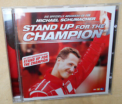 Abschieds - CD Michael Schumacher: Stand Up for the Champion.