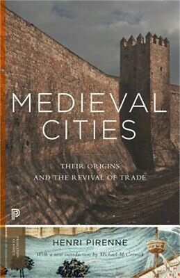 Medieval Cities: Their Origins and the Revival of Trade (Paperback or Softback)
