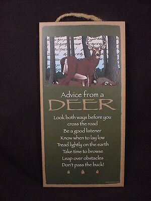ADVICE FROM A DEER Wood INSPIRATIONAL SIGN wall NOVELTY PLAQUE nature Buck NEW