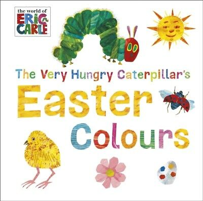 The Very Hungry Caterpillar's Easter Colours (World of Eric Carle...