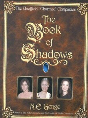 The book of shadows: the unofficial Charmed companion by Ngaire Genge