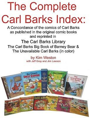 The Complete Carl Barks Index By Kim Weston - Donald Duck Scrooge Mcduck