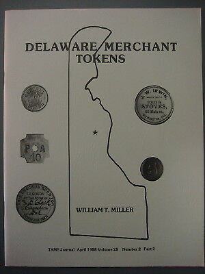 TAMS Book - Delaware Merchant Tokens by William Miller, 1988