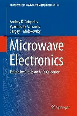 Microwave Electronics by Andrey D. Grigoriev (English) Hardcover Book Free Shipp