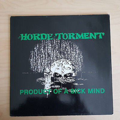 Horde Of Torment - product of a sichk mind LP